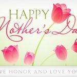 May 9, 2021 – Mother's Day Service